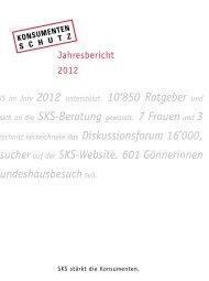 Jahresbericht 2012 - Stiftung für Konsumentenschutz