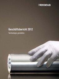Geschäftsbericht 2012 - Über Heraeus