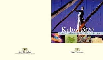 Kultur 2020 - Kultur Baden-Württemberg