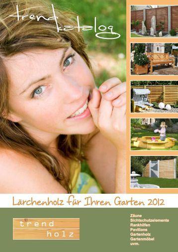 Qualitäts-Gartenholz Lärche - Krech Zäune GmbH