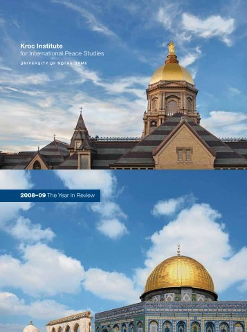 2008-09 Annual Report (pdf) - Kroc Institute for International Peace ...