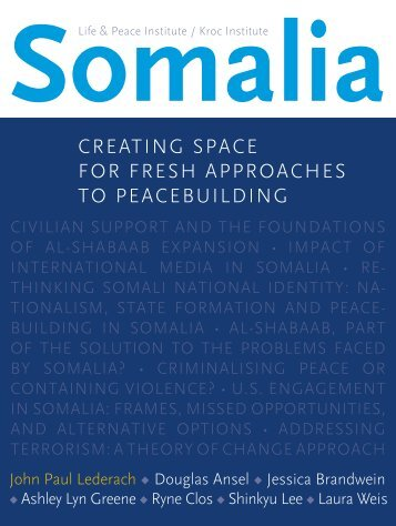 Somalia: Creating Space for Fresh Approaches to Peacebuilding