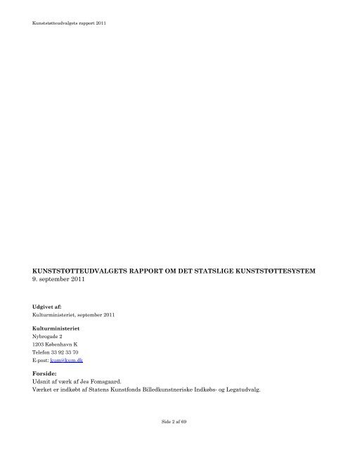 Kunststøtteudvalgets rapport - Kulturministeriet
