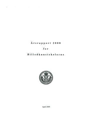 Årsrapport 2008 - Det Kongelige Danske Kunstakademi