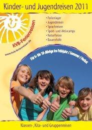 Kinder- und Jugendreisen 2011 - Kindervereinigung Berlin e.V.