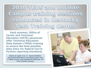 2010 TEDS and Infinite Campus training sessions ... - Kentucky Tech