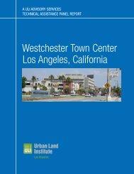 Westchester Town Center - ULI Los Angeles - Urban Land Institute