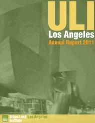 Annual Report 2011 - ULI Los Angeles - Urban Land Institute