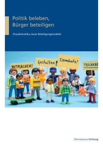 Politik beleben, Bürger beteiligen - Bertelsmann Stiftung