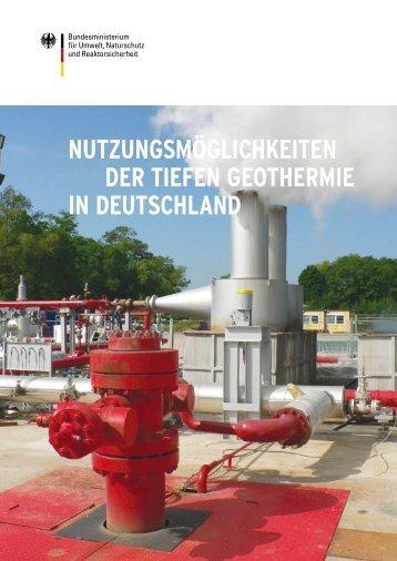 Nutzungsmöglichkeiten der tiefen Geothermie in Deutschland