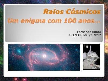Raios Cósmicos: um enigma com 100 anos... (pdf)