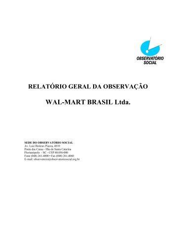 WAL-MART BRASIL Ltda. - Instituto Observatório Social