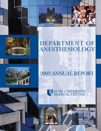 2003 Annual Report - Department of Anesthesiology - Duke University