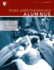 Duke Anesthesiology Alumnus Magazine Fall/Winter 04