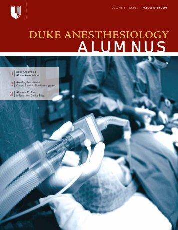 Duke Anesthesiology Alumnus Magazine Fall/Winter 04