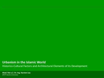 Urbanism in the Islamic World - lamp.tugraz.at