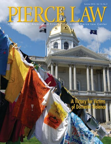 Pierce Law Magazine Summer 2010 Vol.14, No. 2 - UNH School of ...