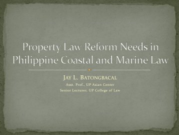 Property Law Reform Needs in Philippine Coastal and Marine Law