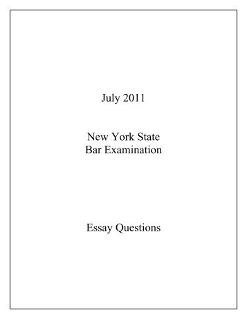 Cause And Effect Essay Thesis July  New York State Bar Examination Essay Questions Business Plan Essay also What Is Thesis In An Essay February  New York State Bar Examination Essay Questions  What Is A Thesis Statement For An Essay