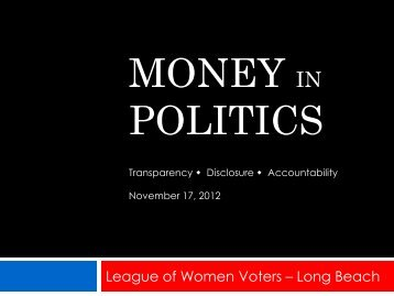 Money in Politics - League of Women Voters of Long Beach Area