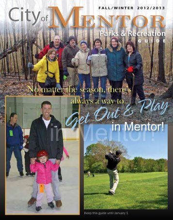 No matter the season, there's - City of Mentor