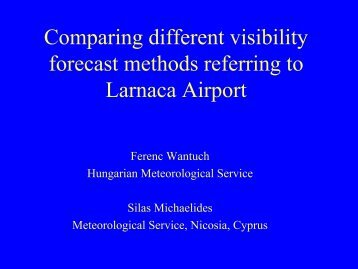Comparing different visibility forecast methods referring to ... - LCRS