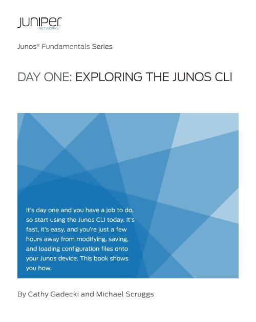 Day One: Exploring the Junos CLI - The Cisco Learning Network