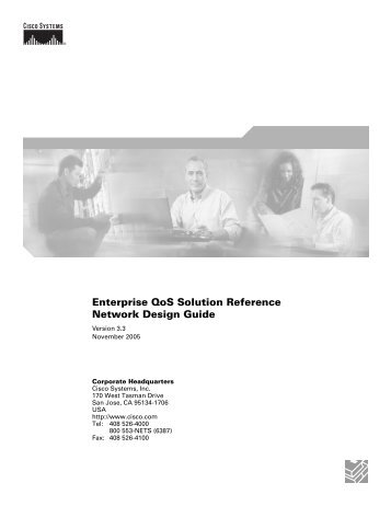 Enterprise QoS Solution Reference Network Design Guide