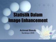 Statistik Dalam Image Enhancement - Lecturer EEPIS
