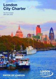 London City Charter - PDF - london.gov.uk - Greater London Authority