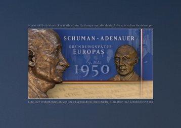 Schuman - adenauer • GründunGSväter europaS