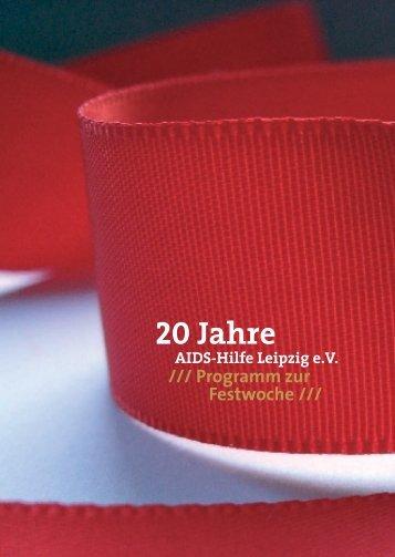 20 Jahre - Aids Hilfe Leipzig eV