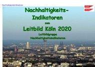 Nachhaltigkeitsindikatoren - Leitbild Köln 2020