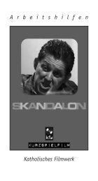AH Skandalon.indd - of materialserver.filmwerk.de - Katholisches ...