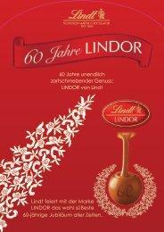 60 Jahre unendlich zartschmelzender Genuss: LINDOR von Lindt ...