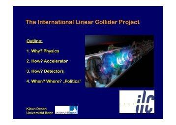 1. Why? - LHC/ILC - Universität Bonn