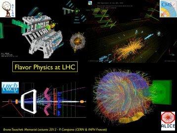 Flavor Physics at LHC - LHCb - Cern