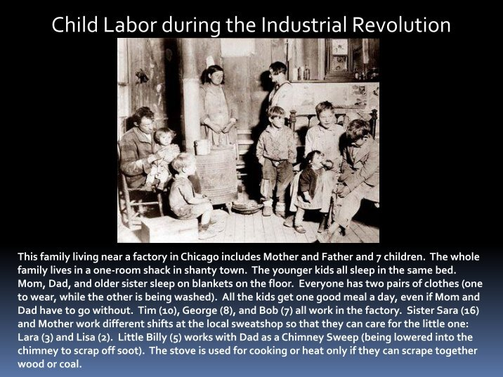 was child labour necessary during the industrial revolution essay In particular, child labor was rife during the american industrial revolution (1820-1870) industrialization attracted workers and their families from farms and rural areas into urban areas and factory work.