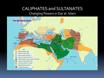 CALIPHATES and SULTANATES
