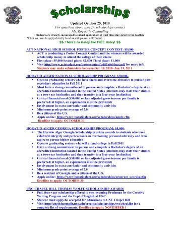 Updated October 25, 2010 For questions about specific scholarships ...