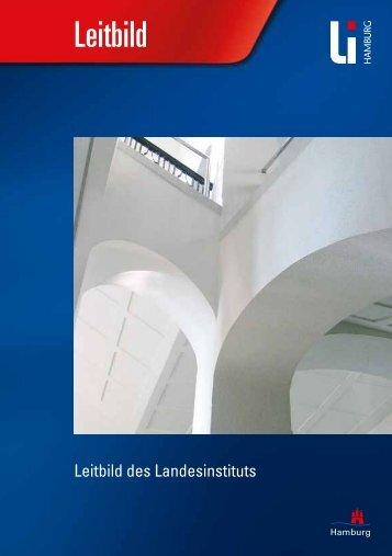 Leitbild - Landesinstitut für Lehrerbildung und Schulentwicklung ...