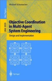 Objective coordination in multi-agent system engineering - Artificial ...