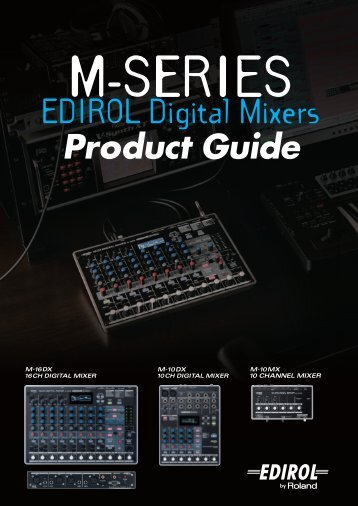 EDIROL M Series Product Guide - Roland