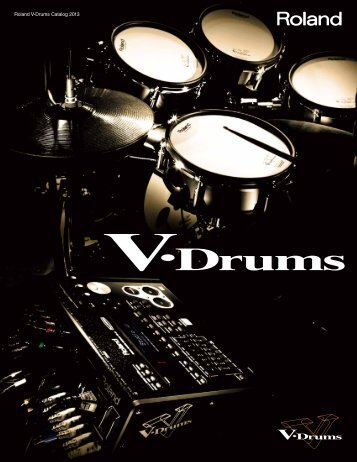 V-Drums Catalog 2013 - Roland