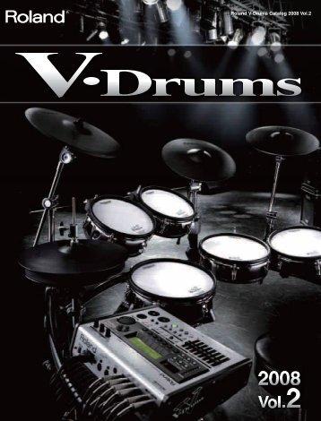 Roland V-Drums Catalog 2008 Vol.2