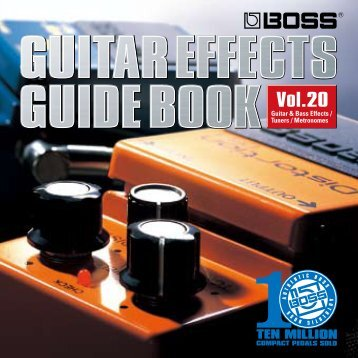 The Many Roles of Guitar Effects - Roland