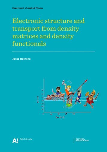 Electronic structure and transport from density matrices and density ...