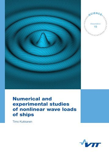Numerical and experimental studies of nonlinear wave loads of ...