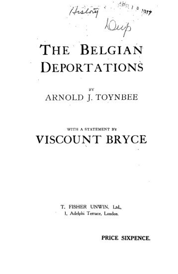 THE BELGIAN DEPORTATIONS VISCOUNT BRYCE