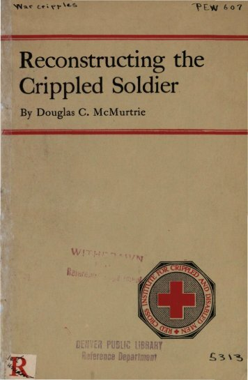 Reconstructing the Crippled Soldier